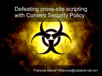 Defeating cross-site scripting with Content Security Policy