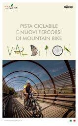 pista ciclabile e nuovi percorsi di mountain bike - Villa Orso Grigio