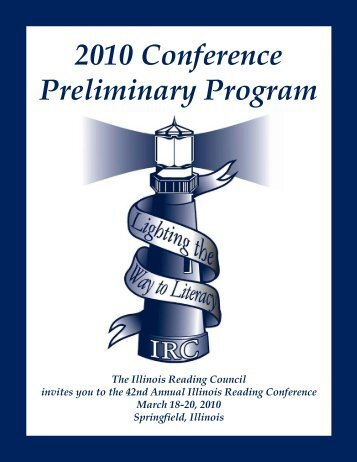 2010 Conference Preliminary Program - Illinois Reading Council