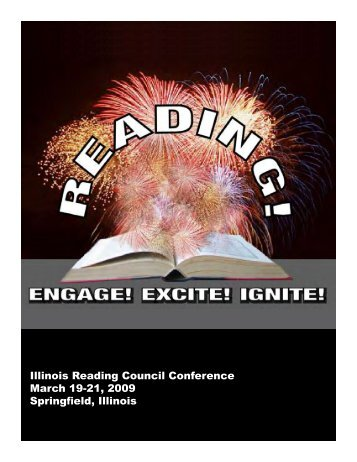 Engage! Excite! Ignite! - Illinois Reading Council