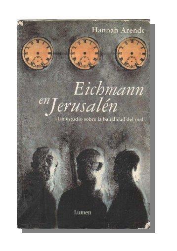 Eichmann-en-Jerusalen.-Estudios-sobre-la-banalidad-del-mal.