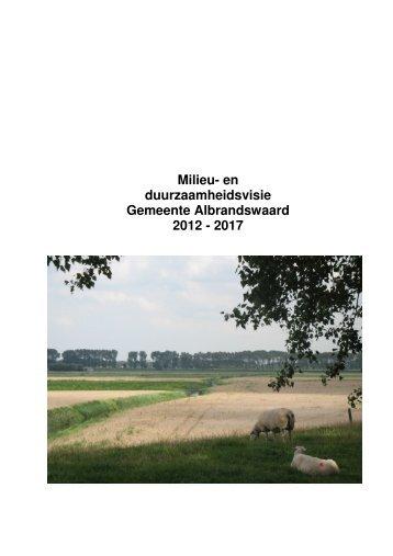 Milieu- en duurzaamheidsvisie Gemeente Albrandswaard 2012 - 2017