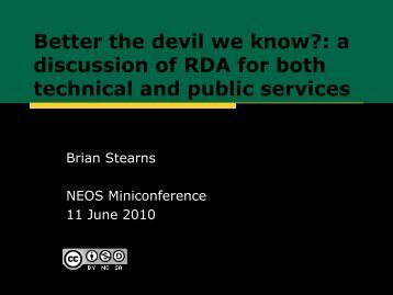 Better the devil we know? - NEOS Library Consortium