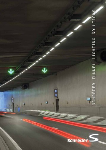 Discover Schréder's range of solutions for tunnel lighting