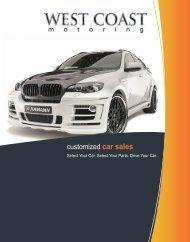 customized car sales - West Coast Motorsport, Inc.