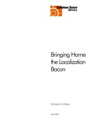 Bringing Home the Localization Bacon - Common Sense Advisory