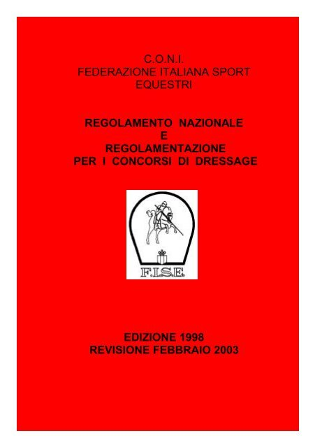 Calendario Fise Lazio.Regolamento Dressage Nazionalenovita Fise Lazio