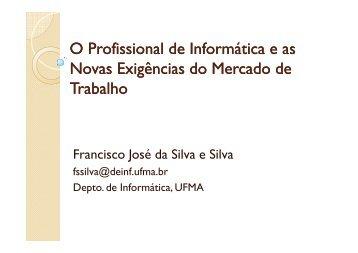 O Profissional de Informática e as Novas Exigências ... - DEINF/UFMA