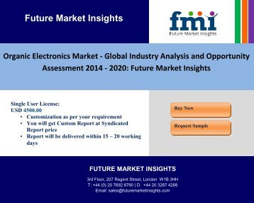 Organic Electronics Market - Global Industry Analysis and Opportunity Assessment 2014 - 2020: Future Market Insights
