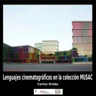 Lenguajes cinematográficos en la colección MUSAC - Festival de ...