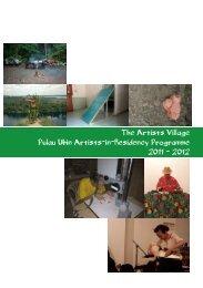 The Artists Village Pulau Ubin Artists-in-Residency Programme 2011