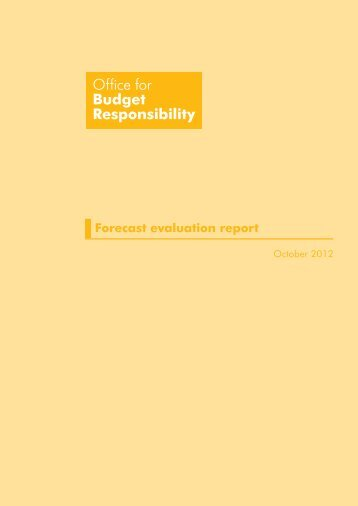 Forecast evaluation report - October 2012 - Office for Budget ...