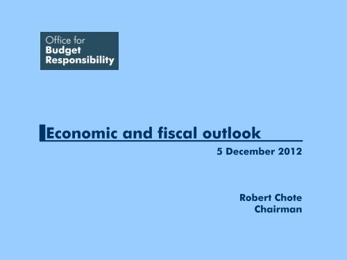 Economic and fiscal outlook press conference slides - Office for ...