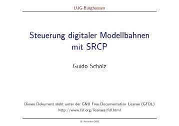 Steuerung digitaler Modellbahnen mit SRCP - Linux User Group ...