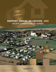 Rapport annuel de gestion 2005 - Société d'habitation du Québec