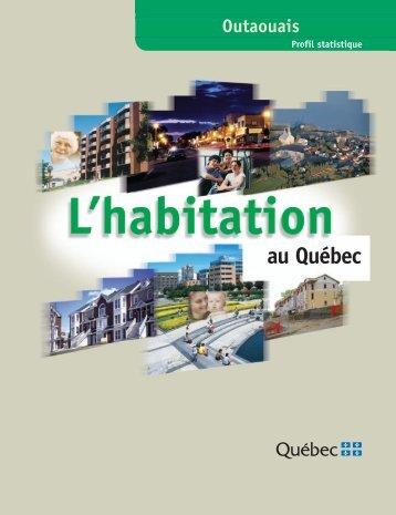 Profil statistique de l'habitation : Outaouais. 2e édition - Société d ...