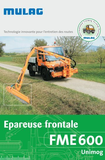 FME 600 Unimog Epareuse frontale - MULAG Fahrzeugwerk, Heinz ...