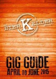 Bier Keller April - June Gig Guide 2015