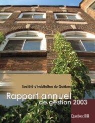 Rapport annuel de gestion 2003 - Société d'habitation du Québec