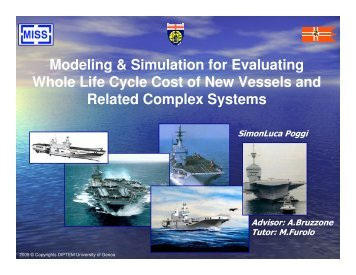 Modeling & Simulation for Evaluating Whole Life Cycle Cost of New ...