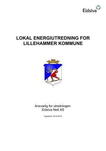 lokal energiutredning for lillehammer kommune - Eidsiva Nett AS