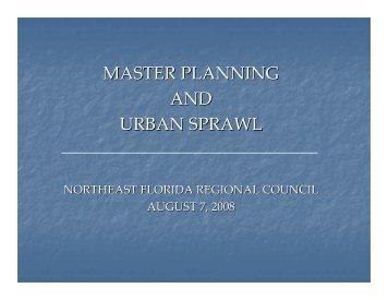 master planning and urban sprawl - Northeast Florida Regional ...