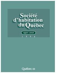 Rapport annuel de gestion 1996 - Société d'habitation du Québec