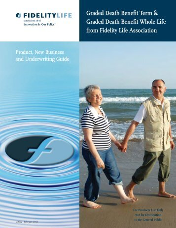 Fidelity Life Graded Death Benefit Term and Whole - Shaw American