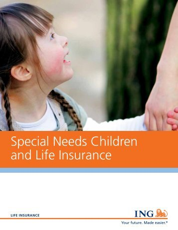ING Special Needs Children and Life Insurance ... - Shaw American