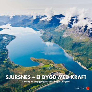 SjurSneS – ei bygd med kraft - Troms Kraft