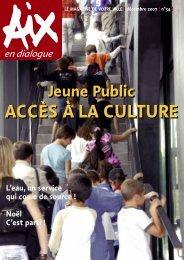 ACCÈS À LA CULTURE ACCÈS À LA CULTURE - Aix-en-Provence
