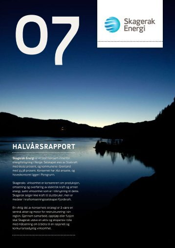 HALVÅRSRAPPORT - Skagerak Energi AS