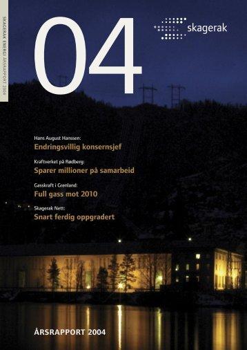 Last ned Skagerak Energis årsrapport 2004 - Skagerak Energi AS