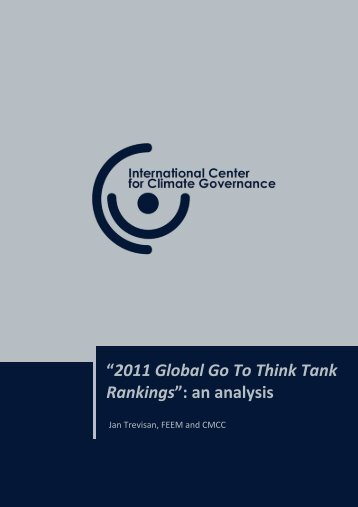 2011 Global Go To Think Tank Rankings - International Center for ...