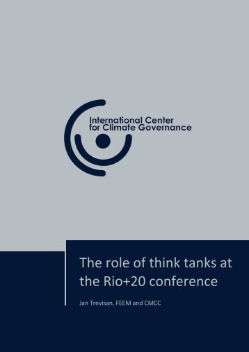 The role of think tanks at the Rio+20 conference [.pdf] - International ...