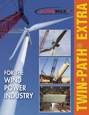 WIND POWER INDUSTRY - Bishop Lifting Products, Inc.
