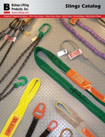 BLP Slings Catalog - Bishop Lifting Products, Inc.