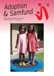 Medlemsblad for Adoption & Samfund September 2008 32. årgang ...