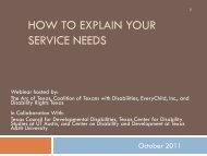 HOW TO EXPLAIN YOUR SERVICE NEEDS - Disability Rights Texas