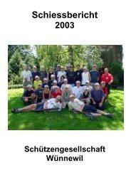Schiessbericht 2003 - Schützengesellschaft Wünnewil
