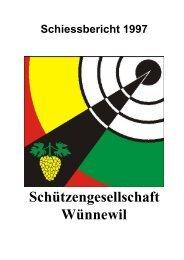 Schiessbericht 1997 - Schützengesellschaft Wünnewil