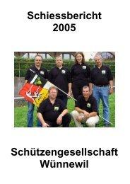 Schiessbericht 2005 Schützengesellschaft Wünnewil