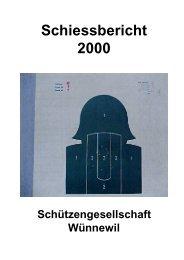 Schiessbericht 2000 - Schützengesellschaft Wünnewil