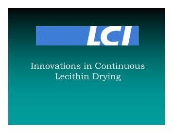 Innovations in Continuous Lecithin Drying