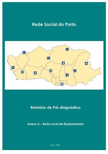 Anexo A | Rede local de equipamentos - Câmara Municipal do Porto