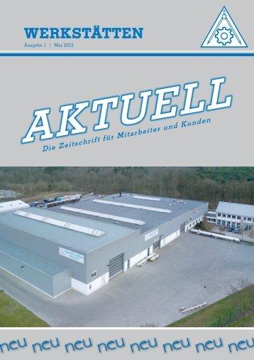 Ausgabe Nr.1 Mai 2012 - WERKSTAETTEN GMBH