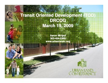 Presentation - Transit-Oriented Development