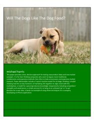 Will The Dogs Like The Dog Food?