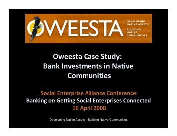 Bank Investments in Native Communities - Social Enterprise ...