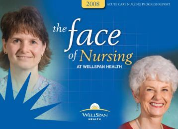 2008 acute care nursing progress report - WellSpan Health